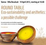 Round Table - Ecosustainability and aesthetics: a possible challenge